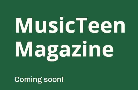 musicteen coming